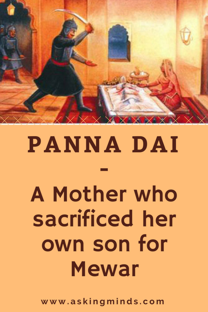 Panna Dai – A Mother who sacrificed her own son for Mewar | unsung story | inspirational story | motivational story | sacrifice mother | humanity restored | history and facts | history and mythology | history and mystery | mythology facts | ancient civilizations | rajasthan | ancient history | ancient people | life stories | old is gold | indian mythology | unsung heroes | story inspiration | blog to follow | blog topics | blogging | - #inspirational #motivational #blog #pinoftheday