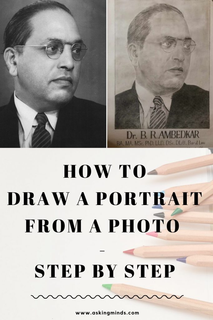 draw a portrait from a photo   drawing techniques   drawing ideas   draw a portrait step by step   draw a portrait sketch   how to draw a face   how to draw a portrait from a picture   dr babasaheb ambedkar   black and white portraits   portrait sketches   portrait drawing - #portrait #sketch #quarantine